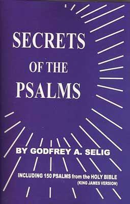 Secrets Of The Psalms By Godfrey Selig