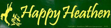 Happy Heathen Bumper Sticker