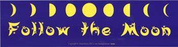 "Follow The Moon 11 1/2"" X 3"""
