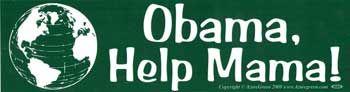 * Obama, Help Mama Bumper Sticker (was $1.95)