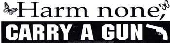 Harm None, Carry A Gun Bumper Sticker