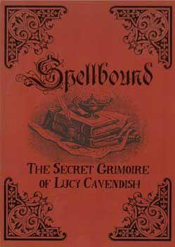 Spellbound Secret Grimoire By Lucy Cavendish