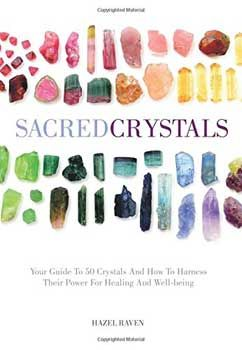 Sacred Crystals (hc) By Hazel Raven