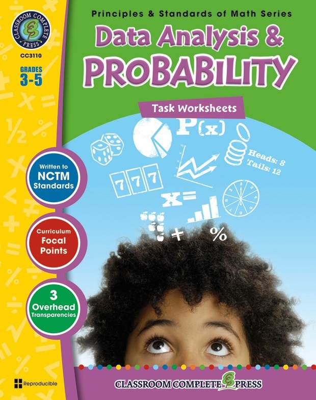 Classroom Complete Regular Edition Book: Data Analysis & Probability - Task Sheets, Grades 3, 4, 5