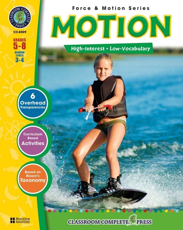 Classroom Complete Regular Education Science Book: Motion, Grades - 5, 6, 7, 8