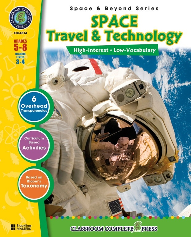 Classroom Complete Regular Education Science Book: Space -Travel & Technology, Grades - 5, 6, 7, 8