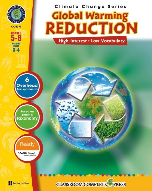 Classroom Complete Regular Education Book: Global Warming - Reduction, Grades - 5, 6, 7, 8