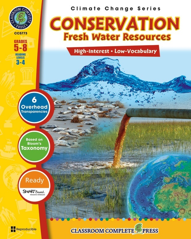 Classroom Complete Regular Education Book: Conservation - Fresh Water Resources, Grades - 5, 6, 7, 8