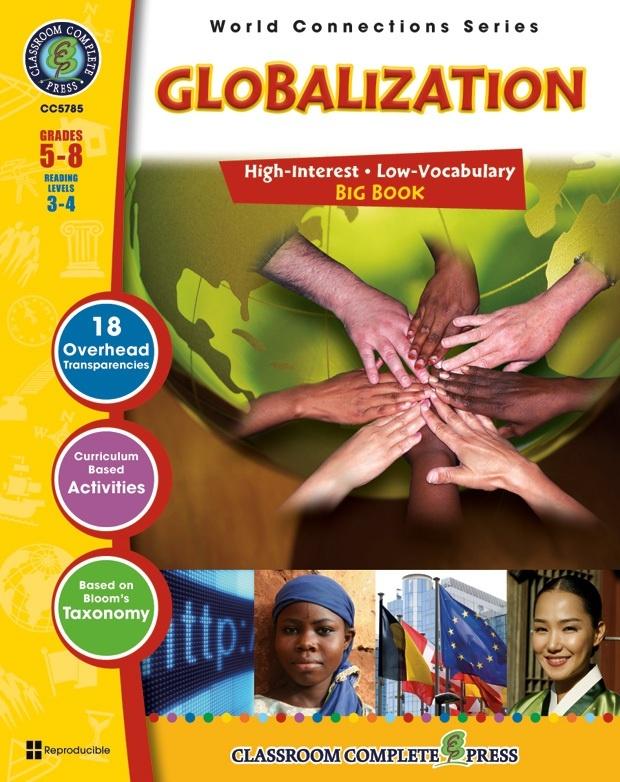 Classroom Complete Regular Education Social Studies Book: Globalization - Big Book, Grades - 5, 6, 7, 8