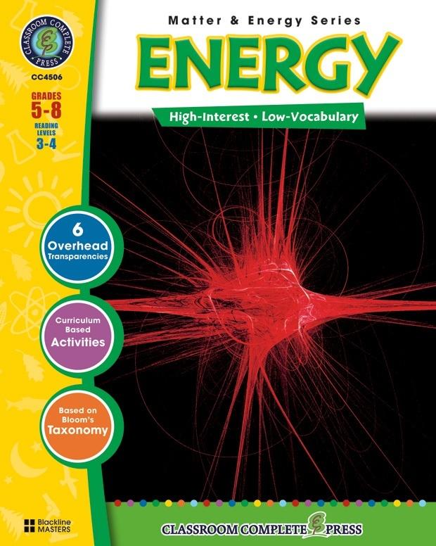 Classroom Complete Regular Education Science Book: Energy, Grades - 5, 6, 7, 8