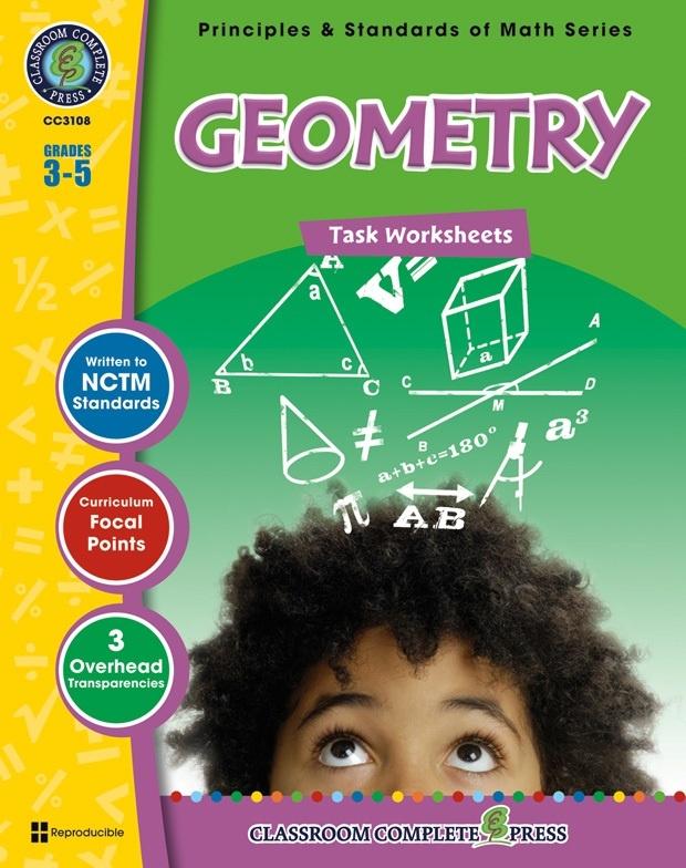 Classroom Complete Regular Edition Book: Geometry - Task Sheets, Grades 3, 4, 5