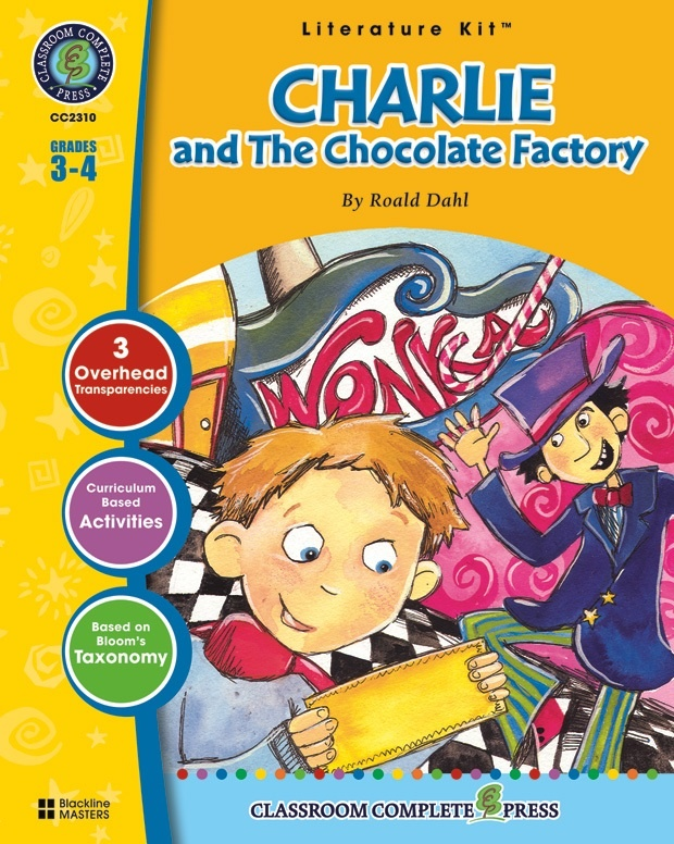 Classroom Complete Regular Education Literature Kit: Charlie and The Chocolate Factory, Grades - 3, 4