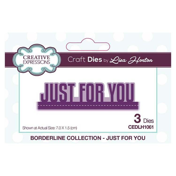Creative Expressions Borderline Collection Just For You