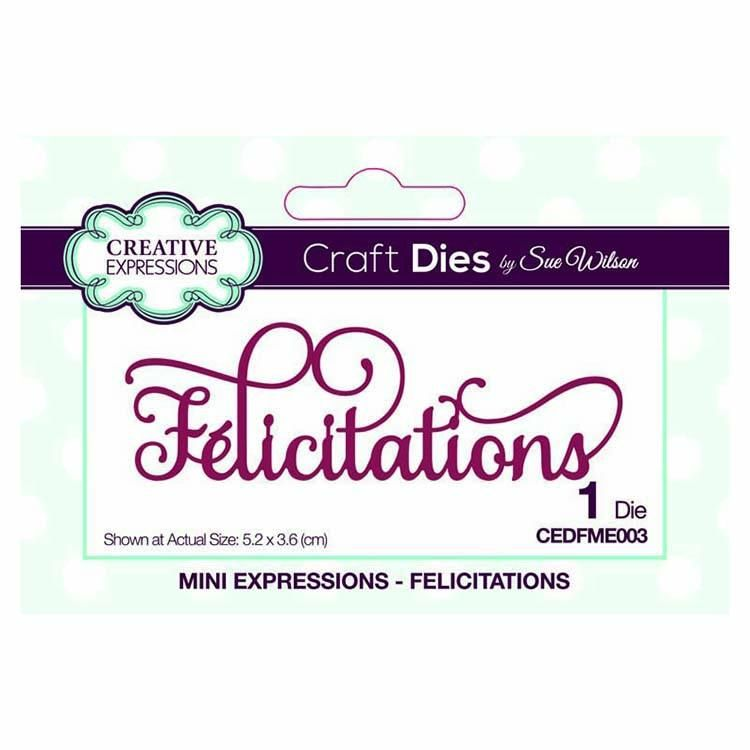 Dies By Sue Wilson Mini Expressions Collection Felicitations