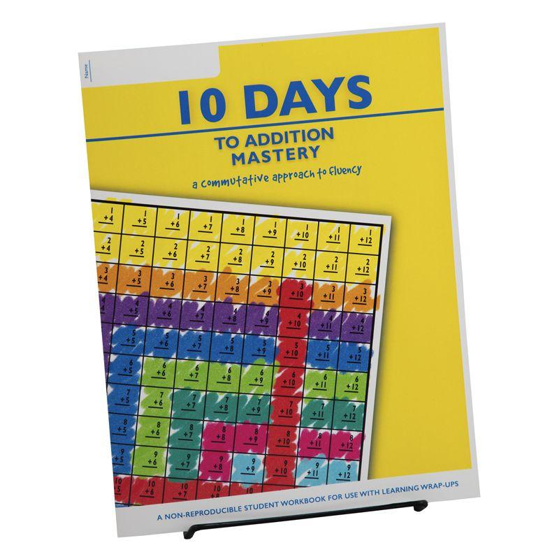 10 Days To Addition Mastery Student Workbook