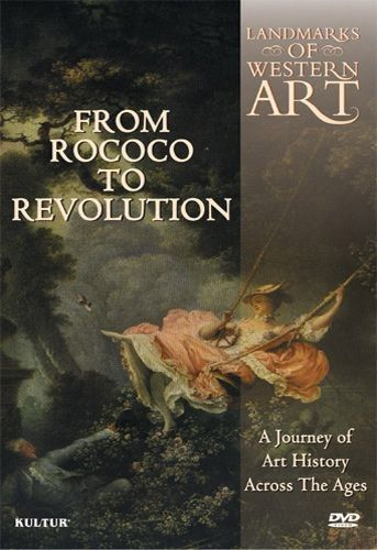Landmarks Of Western Art: From Rococo To Revolution