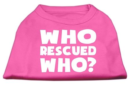 Who Rescued Who Screen Print Shirt Bright Pink Xs