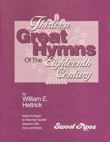 Thirteen Great Hymns Of The 18th Century
