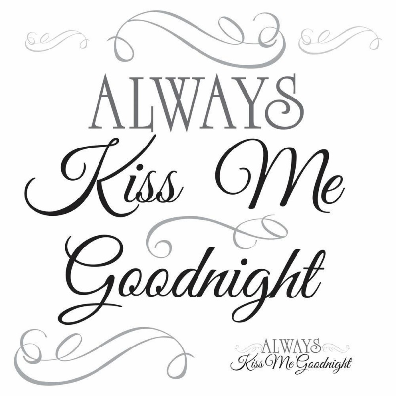 Always Kiss Me Goodnight Quote Wall Decals